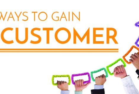 10 Ways to Gain a Customer